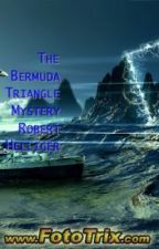 The Bermuda Triangle Mystery by RobertHelliger