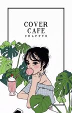 cover café (2017) by chapped