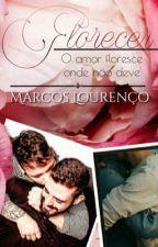 Florescer (Romance Gay) by tavinhomarcoss