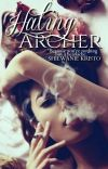 Hating Archer [WATTY'S 2017] cover