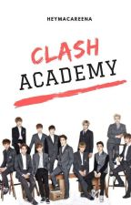Clash Academy (EXO Fan Fiction) by heymacaREENA