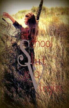The School: Slut is a Virgin by 8o8_iNSANiTY