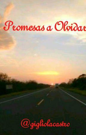 Promesas a olvidar by gigliolacastro