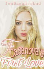 The Casanova's First Love by IzaBagamasbad