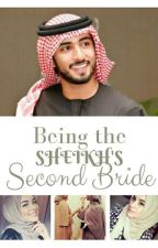 Being The Sheikh's Second Bride by author_BibzMina