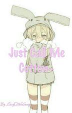 Just Call Me Cotton~ by LazyyOtaku