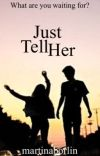 Just tell her [R5/Raura fan fiction] cover