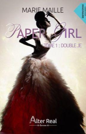 Double Je (PAPER GIRL, 1) édité aux Éditions Alter-Real by Melliam