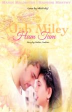 MaNan FF: Jab Miley Hum Tum by NikkiDolly7