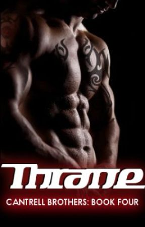 Thrane: Book Four of the Cantrell Brothers Series by UniversalGroceries