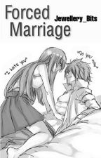 Forced Marriage (Jerza) [COMPLETED] [EDITING] by Jewellery_Bits