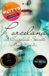 Porcelana - A Sociedade Secreta (Completo) cover