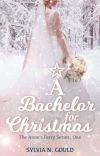 A Bachelor For Christmas cover