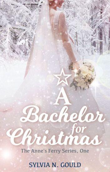 A Bachelor For Christmas