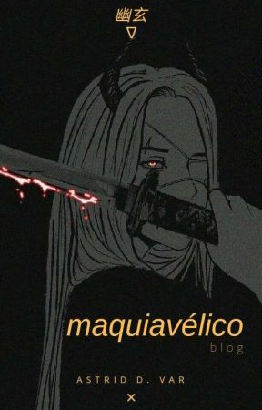 maquiavélico ↟blog↡ by rottendust