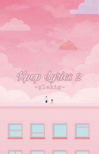 [COMPLETE] Kpop Lyrics [Book 1] cover