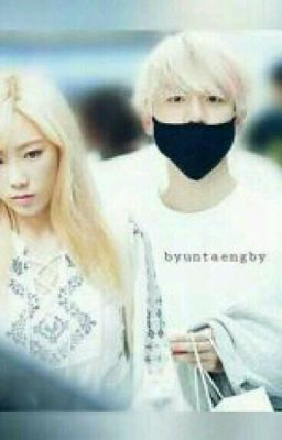 Đọc truyện [Edit | Baekyeon] Tôi yêu em ! Bạn gái giả !