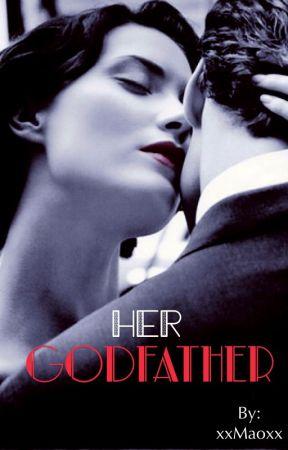 Her Godfather (18+) by xxMaoxx