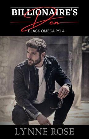 Billionaire's Den (Black Omega Psi Series 4) by LoveMishap