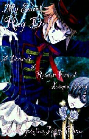 My Sweet Rag Doll: A Drossel x Reader Lemon by kagamineJess-Chan