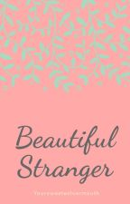 Beautiful Stranger by YourSweetestVermouth