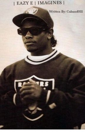 | EAZY-E | IMAGINES | by Cuband0lll