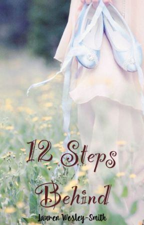 12 Steps Behind by greencellocase