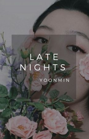 •Late Nights• Yoonmin by bigshitofficial