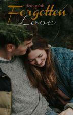 Forgotten Love από demypink