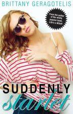 Suddenly Starlet by BrittTheBookSlayer
