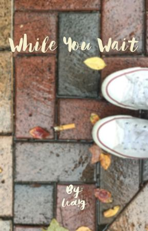 While You Wait by 5ivemill