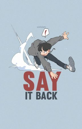 say it back - cyj&ijb by intactsoul