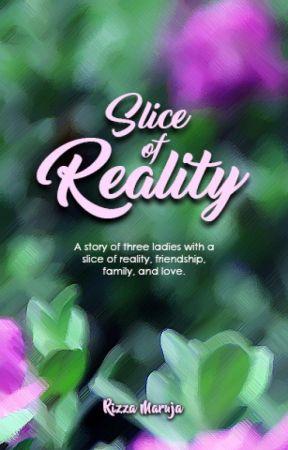 Slice of Reality by rizzamaruja