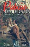 Paixão Inesperada (Mia&Edu) (PARADO)  cover
