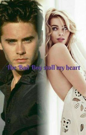 The Bad Boy stole My Hart (Jared Leto And Margot Robbie Fanficton) by michaeljacksonfan108