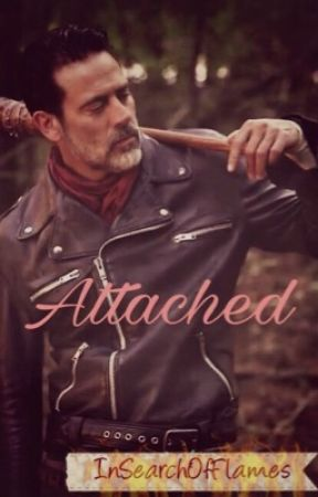 Attached (Negan Ddlg Love Story) by InSearchOfFlames
