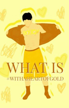 What Is #WithaHeartofGold? by WithaHeartofGold