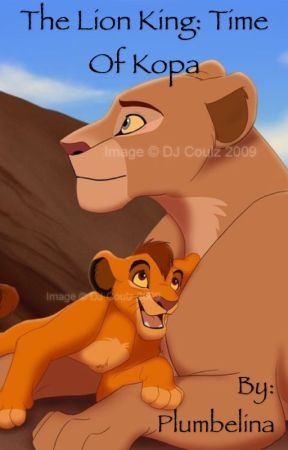 The Lion King: Time of Kopa  by Plumbelina