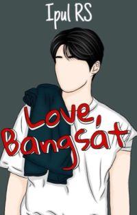 Love, Bangsat cover
