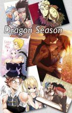 Fairy Tail Dragon Season by funsized_book_worm