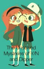 The Unsolved Mysteries of Y/N and Dipper by chemistryjokehaha
