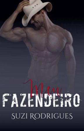 MEU FAZENDEIRO by susan1985