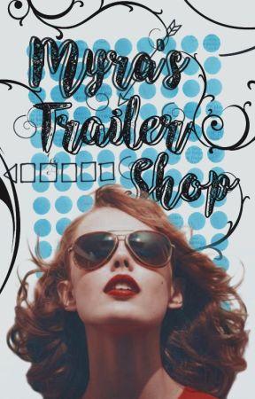 Myra's Trailer Shop  OPEN   by iliveintheclouds