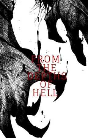 From The Depths Of Hell by BethWorthington