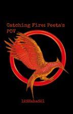 Catching Fire: Peeta's POV by 123Haha321