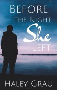 Before the Night She Left [Completed] cover