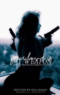 Your Love Is My Weapon cover