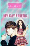 My Gay Friend [Baekhyun fanfiction] cover