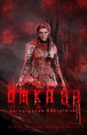 [1] Omkara - Das Verborgene Königreich (Überarbeitung) by Gefuelsgedanken