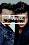 Prince Misunderstood [Larry Stylinson AU] cover